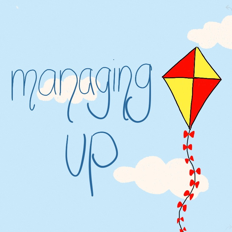 The Value of Managing up
